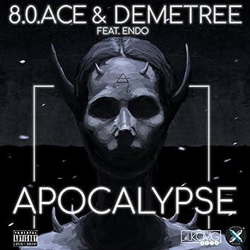 Apocalypse (feat. Demetree & Endo)