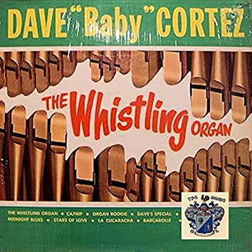 The Whistling Organ