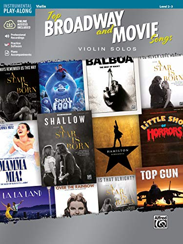 Top Broadway & Movie Songs Instrumental Solos: Violin Solos, Book & Online Audio/Software/PDF (Top Broadway and Movie Songs, Level 2-3: Instrumental Play-Along)