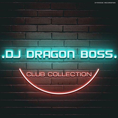 DJ Dragon Boss - Club Collection
