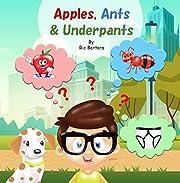 Apples, Ants & Underpants eBook