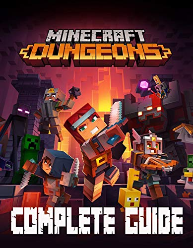 Minecraft Dungeons: Complete Guide: How to win the game, Everything You Need To Know (English Edition)