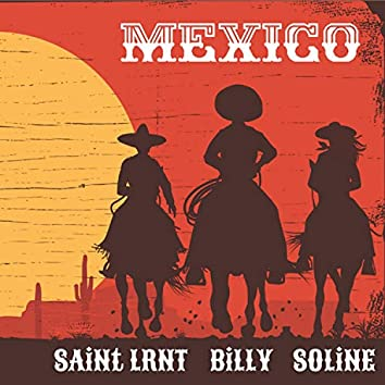 Mexico (feat. Billy & Soline)
