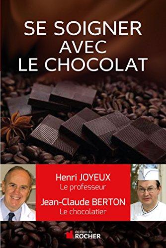 Comment se soigner avec le chocolat (Pratique)