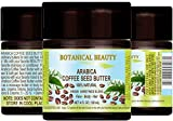 ARABICA COFFEE SEED BUTTER 100 % Natural / 100% PURE BOTANICALS. VIRGIN/ UNREFINED BLEND. Cold Pressed. 4 Fl.oz.- 120 ml. For Skin, Hair and Nail Care. 'One of the best butters to reduce wrinkles, puffiness, dark circles. Powerful Anti-Cellulite.'