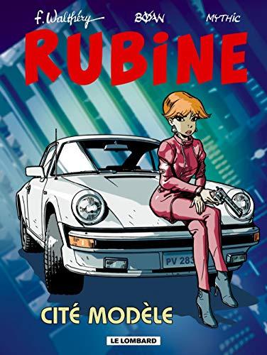 Rubine, tome 9 : Cité modèle