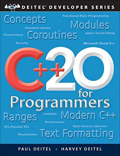 C++20 for Programmers (Deitel Developer Series)