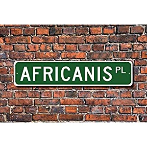 Puernash Tin Signs Home Decoration Africanis Gift Africanis Sign Dog Lover Gift Street Sign Art Wall Decor Metal Sign 4 x 16 4