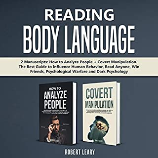 Reading Body Language: 2 Manuscripts: How to Analyze People + Covert Manipulation audiobook cover art