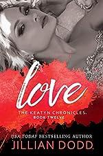 Love (Captive Films #5) (The Keatyn Chronicles Book 12)