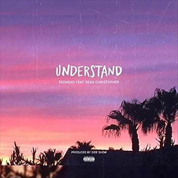 Understand (feat. Sean Christopher)