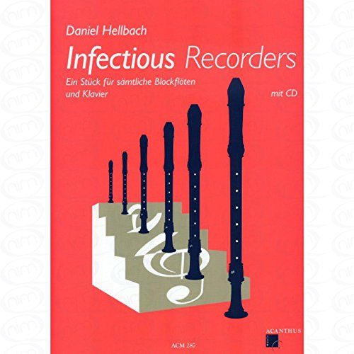Infectious recorders - arrangiert für Blockflöte - Klavier - mit CD [Noten/Sheetmusic] Komponist : HELLBACH DANIEL