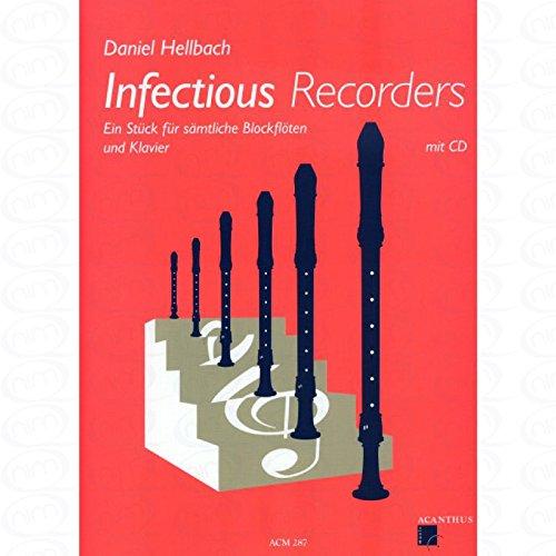 Infectious recorders - arrangiert für Blockflöte - Klavier - mit CD [Noten/Sheetmusic] Komponist : HELLBACH DANIEL