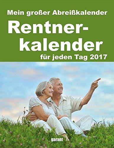 Abreißkalender Rentner 2017