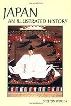Japan (Illustrated Histories (Hippocrene)): An Illustrated History (Hippocrene Illustrated Histories)