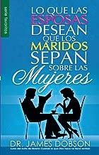 Lo Que Las Esposas Desean Que Los Maridos Sepan Sobre Las Mujeres (Favoritos) (Spanish Edition)