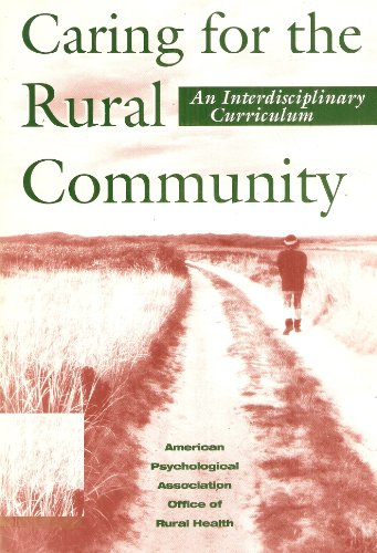Caring for the Rural Community: An Interdisciplinary Curriculum