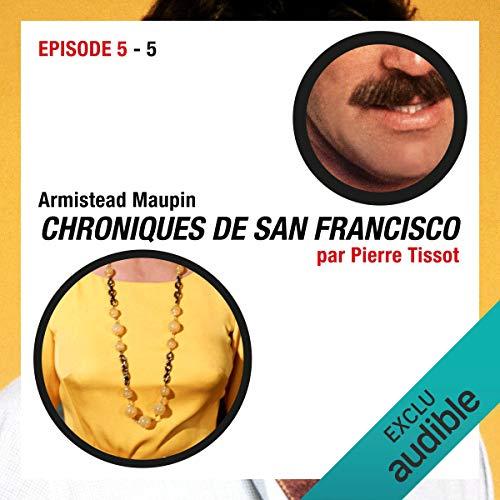 Couverture de Chroniques de San Francisco. Épisode 5