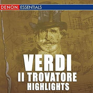 Verdi: Il Trovatore Highlights