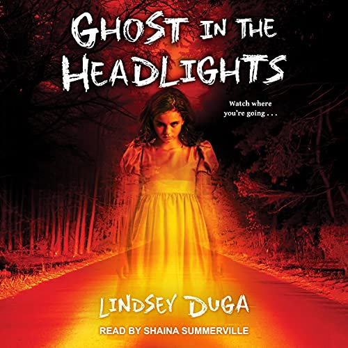 Ghost in the Headlights Audiobook By Lindsey Duga cover art