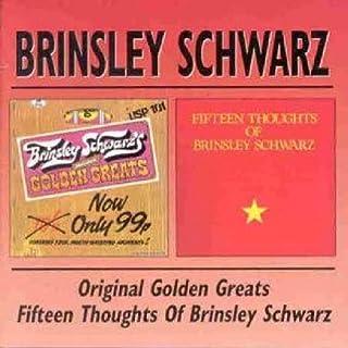 Original Golden / 5 Thoughts of Brinsley Schwarz by BRINSLEY SCHWARZ (2000-05-17)
