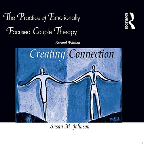 Couverture de The Practice of Emotionally Focused Couple Therapy