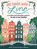 Art Starts with a Line: A creative and interactive guide to the art of line drawing