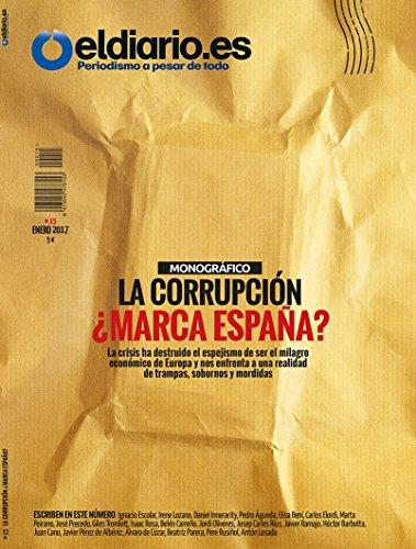 La Corrupción, ¿ marca España?: Las crisis ha destruido el espejismo de ser el milagro