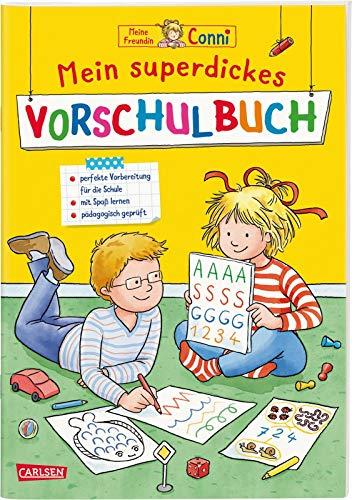 Conni Gelbe Reihe: Mein superdickes Vorschulbuch: Kinderbeschäftigung ab 5