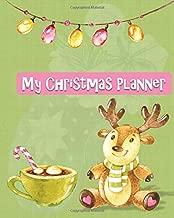 My Christmas Planner: Christmas Organizer Planner | Journal | Keepsake | Coloring Pages | Calendar | Shopping List