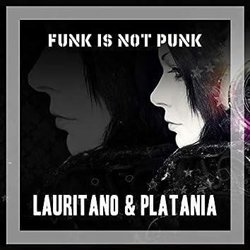 Funk Is Not Punk