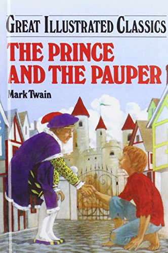 The Prince and the Pauper (Great Illustrated Cl... 1577656989 Book Cover