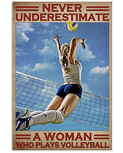 Volleyball Lover, Never Underestimate A Woman Who Plays Volleyball Poster No Frame Or Framed Canvas 0.75 Inch, Motivational, Meaningful Wall Art Prints, Room Decor