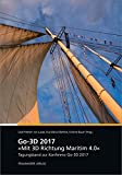 Go-3D 2017: Mit 3D Richtung Maritim 4.0.: Tagungsband zur Konferenz Go-3D 2017.