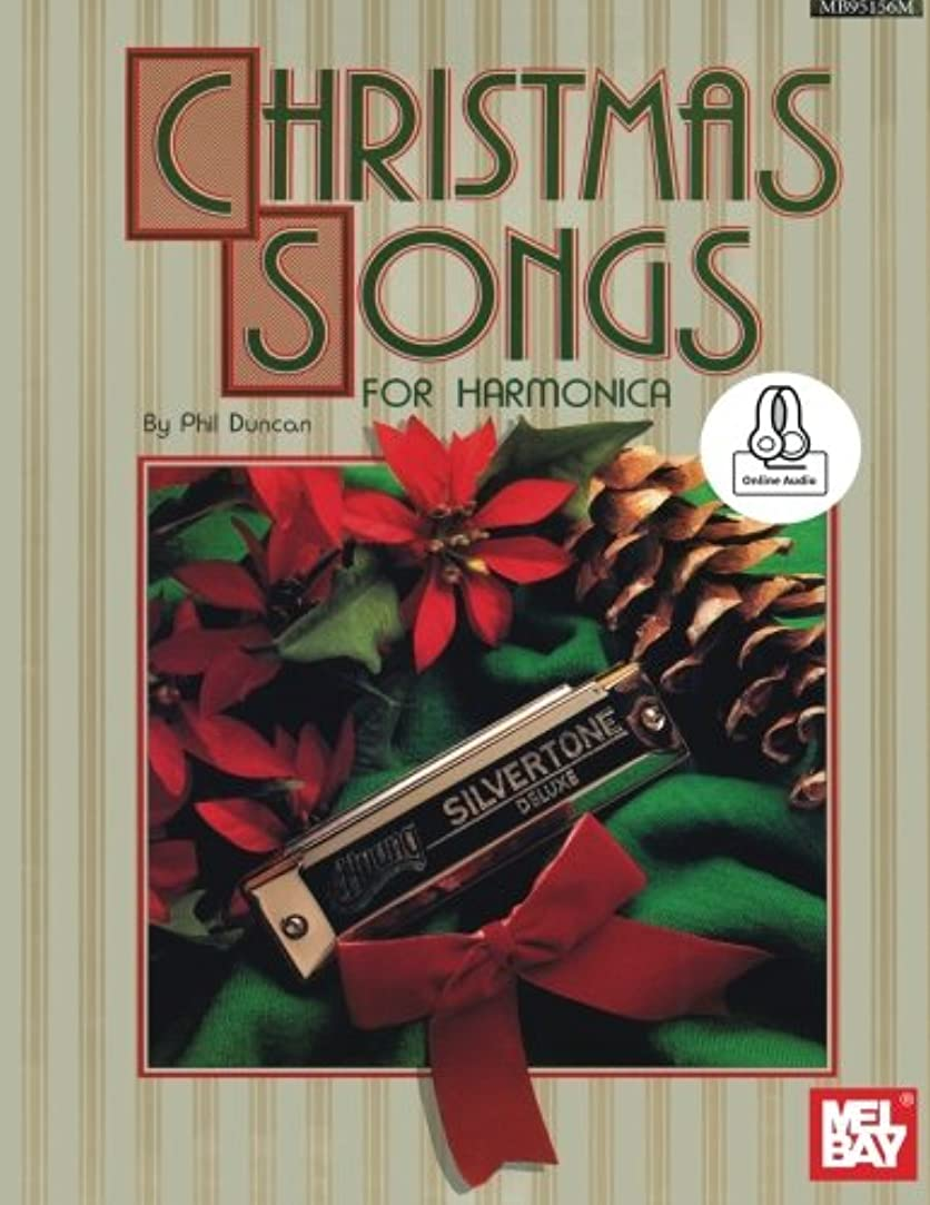 インフラ満州悲しいChristmas Songs for Harmonica: Includes Online Audio