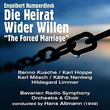 """Engelbert Humperdinck: Die Heirat Wider Willen """"The Forced Marriage"""" (1949)"""