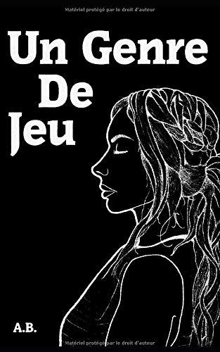 Un Genre de Jeu (French Edition)