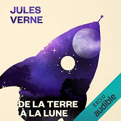 De la Terre à la Lune                   De :                                                                                                                                 Jules Verne                               Lu par :                                                                                                                                 Pierre Junières                      Durée : 6 h et 20 min     21 notations     Global 4,1