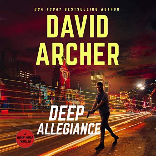 Deep Allegiance Audiobook By David Archer cover art