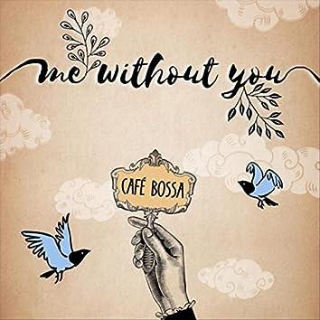 Me Without You (feat. London Thor & Gabriel Ramirez)
