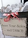 Norma Lily Save Your Soles and Dance - Señal de Boda para Chanclas (8 x 10)