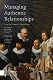 Managing Authentic Relationships: Facing New Challenges in a Changing Context