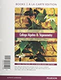 College Algebra and Trigonometry, Books a la Carte Edition (5th Edition)