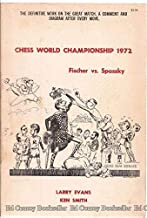 Chess World Championship: Fischer Vs. Spassky 1972