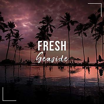 Fresh Seaside