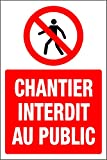 Panneau Chantier Interdit au Public - 1.2mm en Plastique 400mm x 300mm