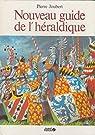 Nouveau guide de l'héraldique par Joubert