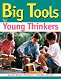 Book cover: Big Tools Young Thinkers