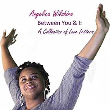 Between You & I : a Collection of Love Letters