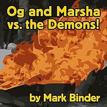 Og and Marsha vs. the Demons!